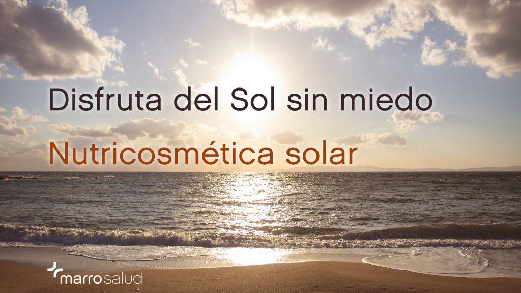 nutricosmética solar marrosalud